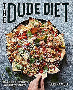 The Dude Diet (Serena Wolf)