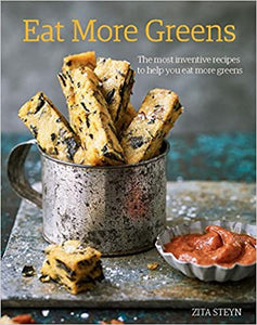 Eat More Greens (Zita Steyn)