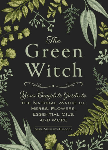The Green Witch (Arin Murphy-Hiscock)