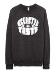 Eclectic Taste Knowledge Champ Eco-Fleece Sweatshirt