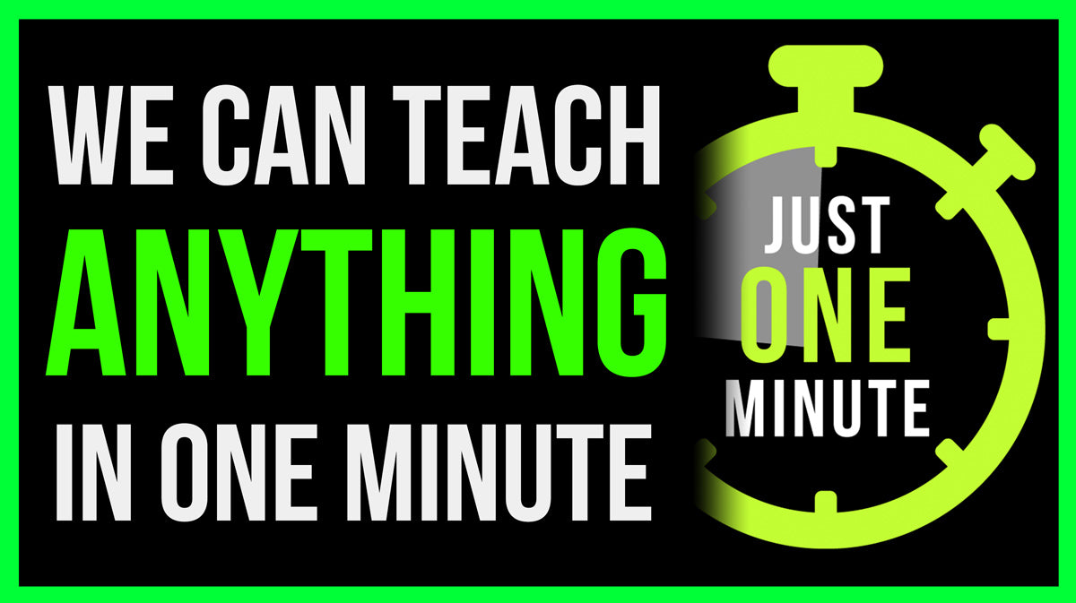 You can LEARN ANYTHING in Just One Minute