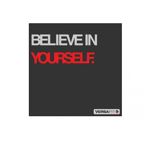 Versafit Believe in Yourself