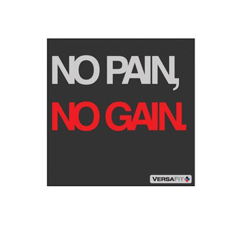 Versafit No Pain No Gain