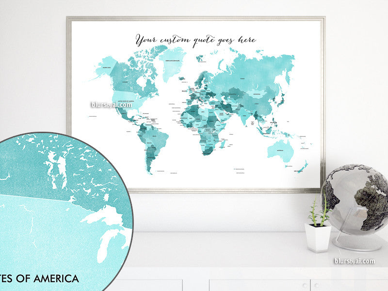 Custom quote - printable world map with countries in distressed texture. Color combo: Gabriel