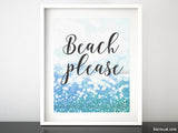 Beach please, printable art in turquoise and sea green glitter bokeh background