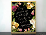 Every positive step we take in life... inspirational printable home decor featuring dark florals