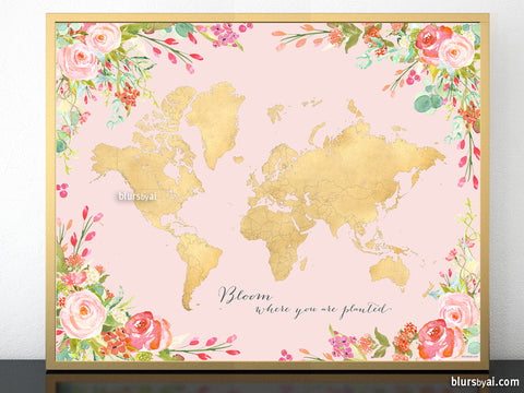Floral gold foil world map printable art, bloom where you are planted, blush, pastels and gold