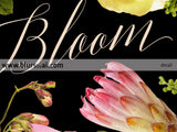 Bloom, inspirational printable home decor featuring dark florals