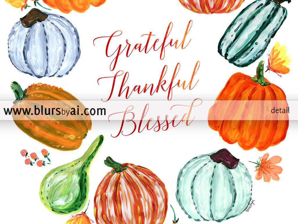 Grateful Thankful Blessed, printable Thanksgiving decoration