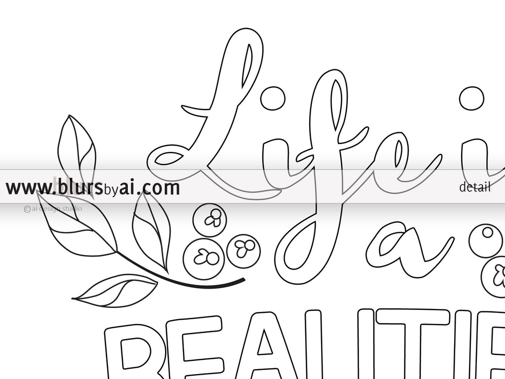 Printable coloring page life is a beautiful ride