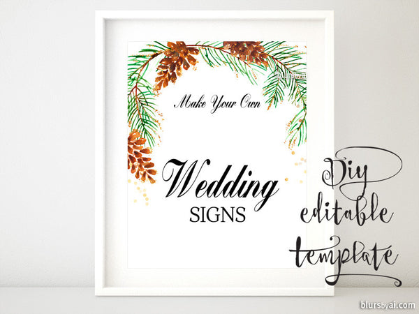"8x10"" - DIY Printable sign template for Word. Make your own wedding signs featuring pinecones and pine branches"