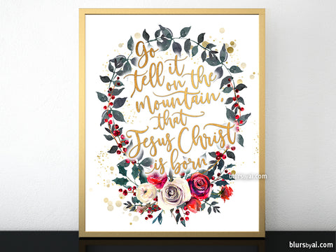 Go tell it on the mountain lyrics printable Christmas decor, with floral wreath