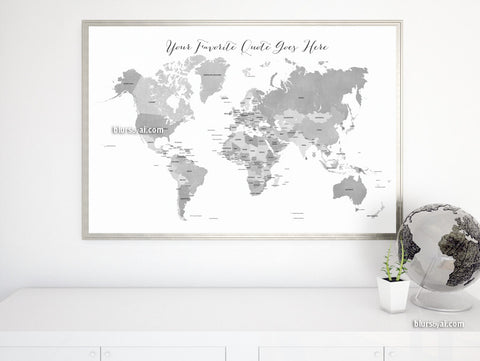 Custom quote - printable gray world map with countries in distressed texture. Color combo: grayscale