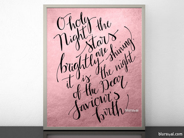O holy night lyrics printable Christmas decoration, in pastel pink and black modern calligraphy