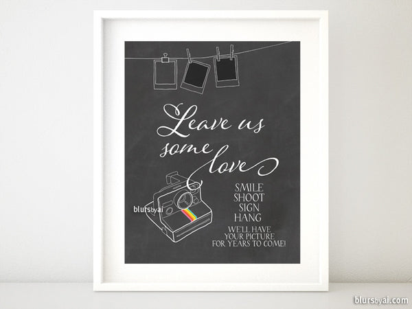 Printable photo booth sign in chalkboard, leave us some love, smile shoot sign hang...
