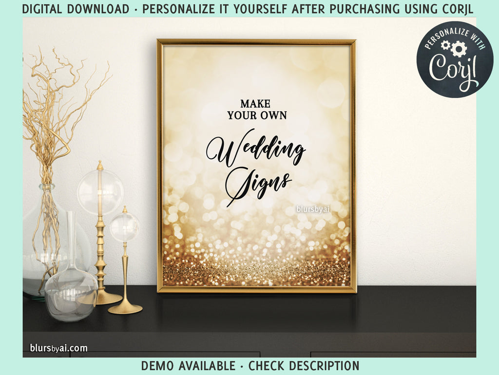 "Editable template for making your own wedding signs: 8x10"" gold glitter, Olivia collection - Edit with Corjl"