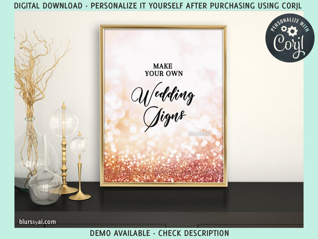 "Editable template for making your own wedding signs: 8x10"" rose gold glitter, Olivia collection - Edit with Corjl"