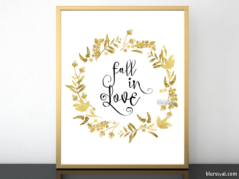 Fall in love, printable fall decor featuring gold flowers and leaves wreath - Personal use