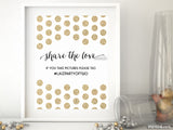 Custom share the love hashtag sign featuring gold glitter polka dots
