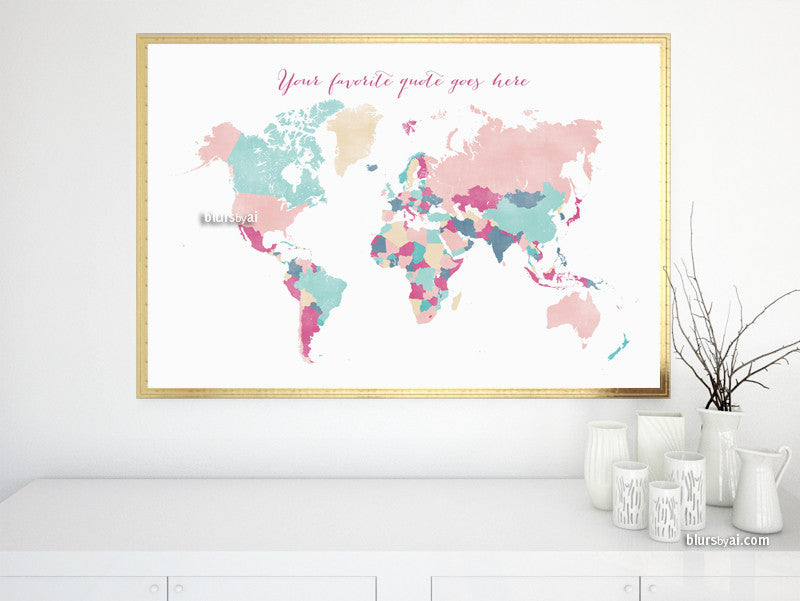 Custom quote - printable world map with countries in girly colors and distressed texture. Color combo: Carmen