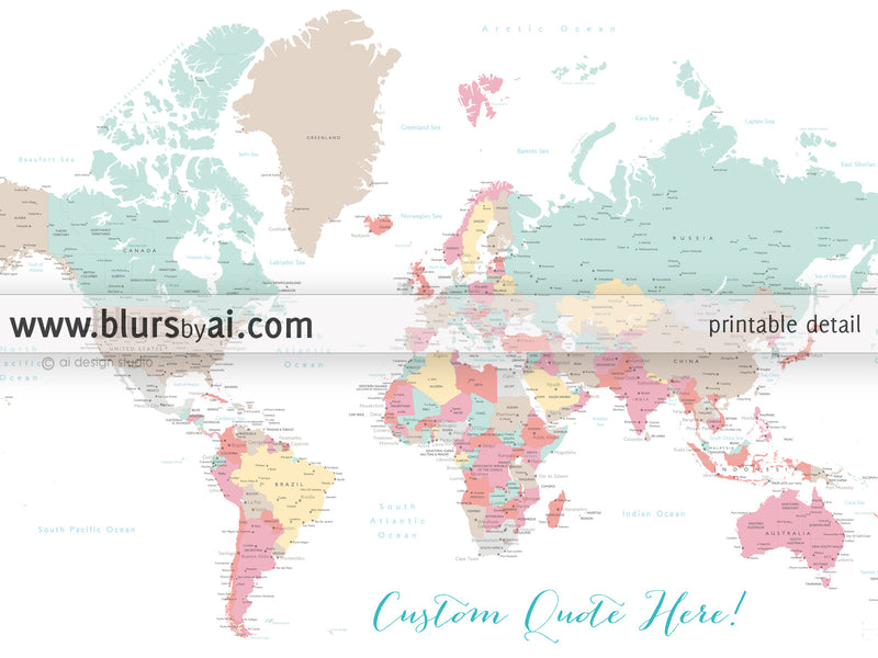 Custom quote - printable world map with cities, capitals, countries, US States... labeled. Pretty pastels.