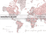 Custom quote - Dusty pink and grey watercolor printable world map with cities, capitals, countries, US States... labeled. Color combination: Piper