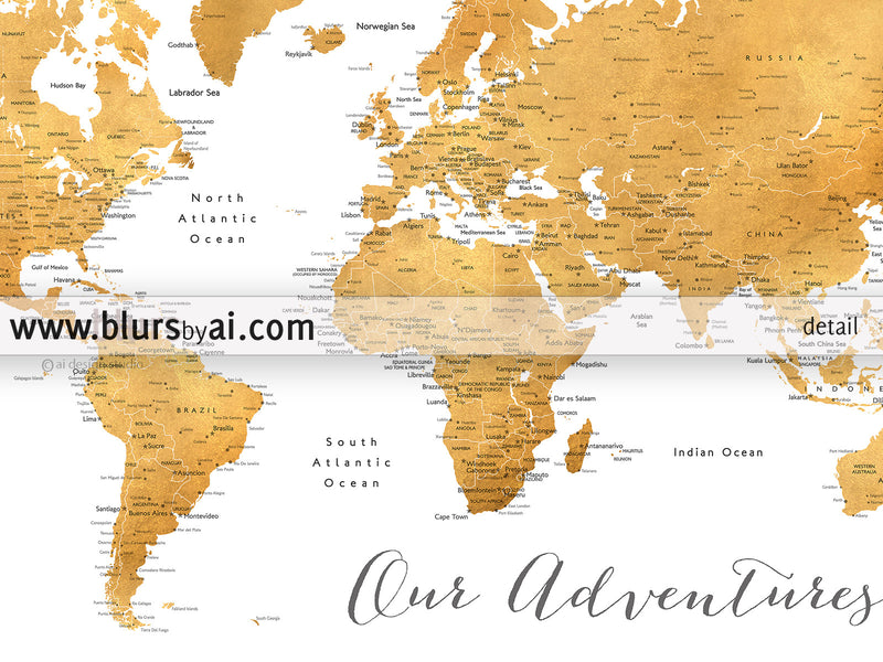 "Printable world map with cities in dark gold foil effect featuring the saying Our Adventures, large 60x40"" - For personal use only"