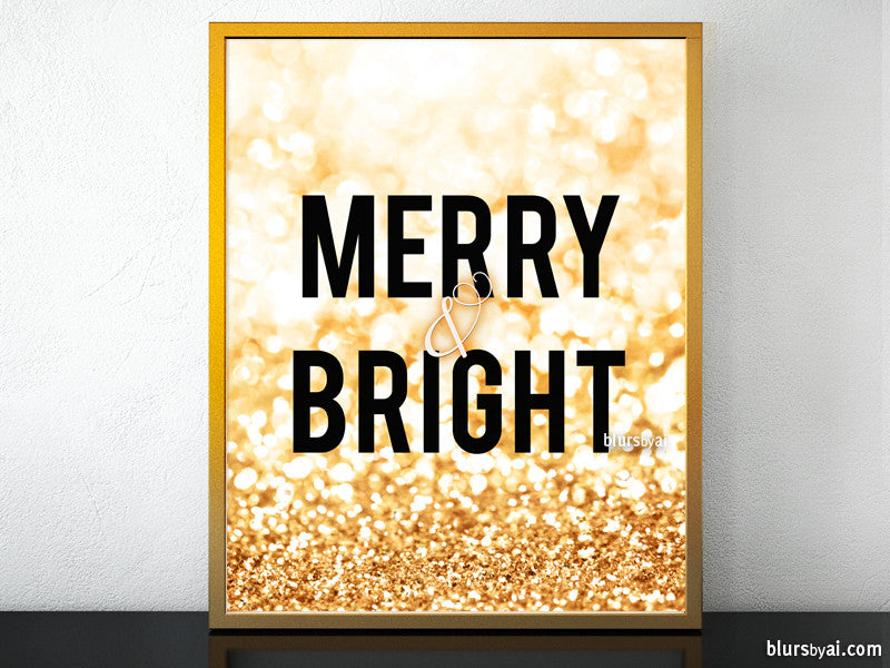 "Merry & Bright Printable Christmas decor in gold glitter, 8x10"" and 16x20"""