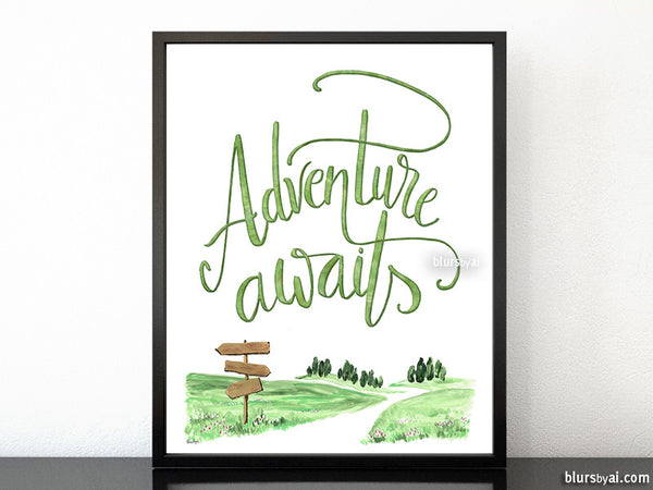 Adventure awaits, hand lettered printable boho chic decor