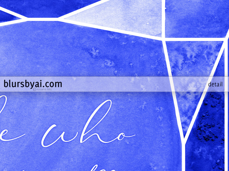 Be who you are, printable inspirational art in sapphire blue