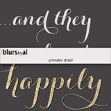 And they lived happily ever after, gold glitter printable sign