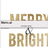 Merry & Bright printable Christmas decoration in gold glitter