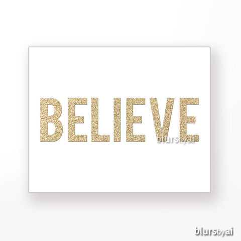 Believe, printable Christmas decor in gold glitter
