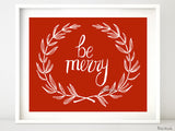 Be merry, printable Christmas decor in white and red