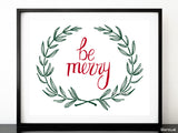 Be merry, printable Christmas decor in red and green