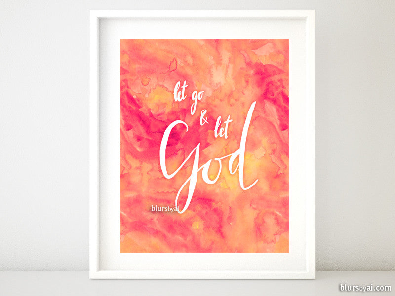 Let go and let God, in modern calligraphy and coral watercolor - Personal use
