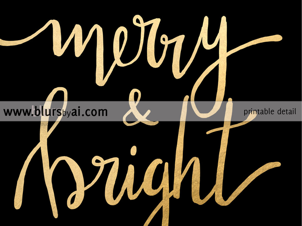 Merry & bright, printable Christmas decor in black and gold modern calligraphy
