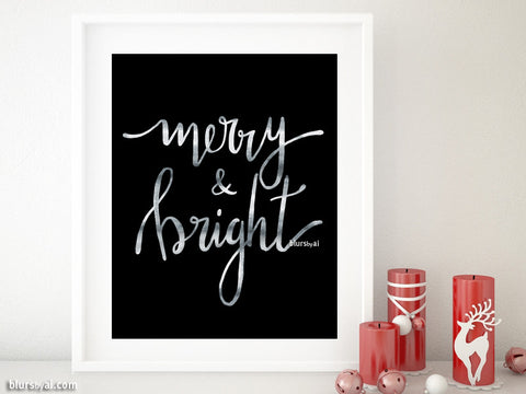Merry & bright, printable Christmas decor in black and silver modern calligraphy
