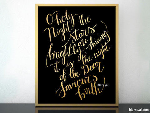 O holy night lyrics printable Christmas decor, in black and gold modern calligraphy
