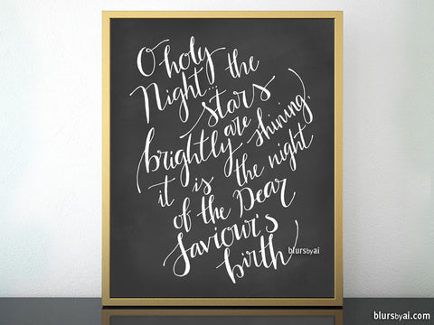 O holy night lyrics printable Christmas decor, in modern calligraphy and chalkboard style