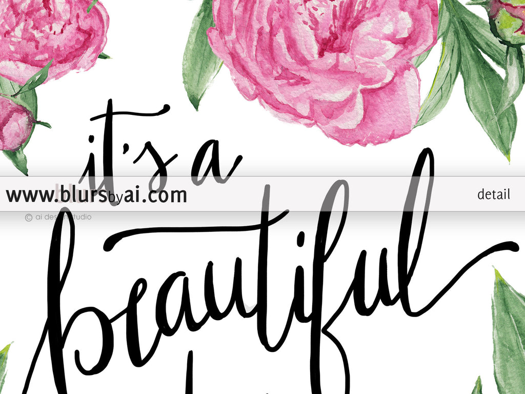 It is a beautiful day, inspirational quote printable in modern calligraphy and pink peonies - Personal use