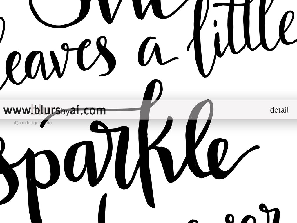 She leaves a little sparkle wherever she goes printable art in black and white - Personal use