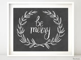Be merry, printable Christmas decor, in chalkboard style