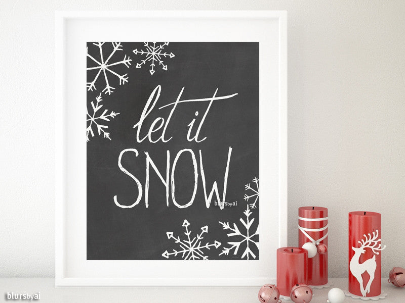 Let it snow quote print in chalkboard style