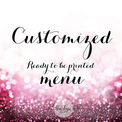 Customized printable menu in the style of one of my templates. Ready to be printed jpg and pdf files customized for you