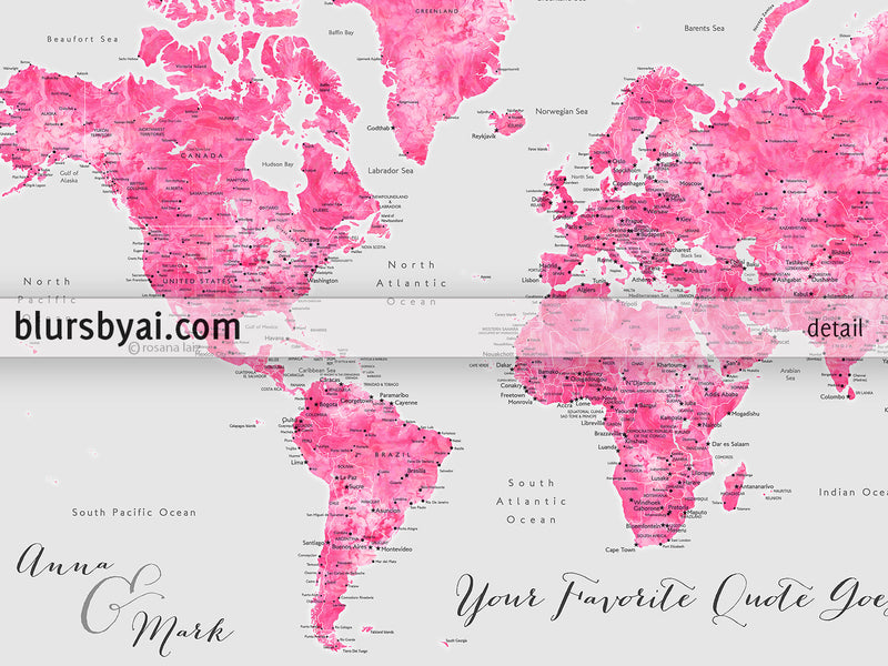 "Custom quote - gray and hot pink watercolor printable world map with cities, countries, states... ""Callah"""