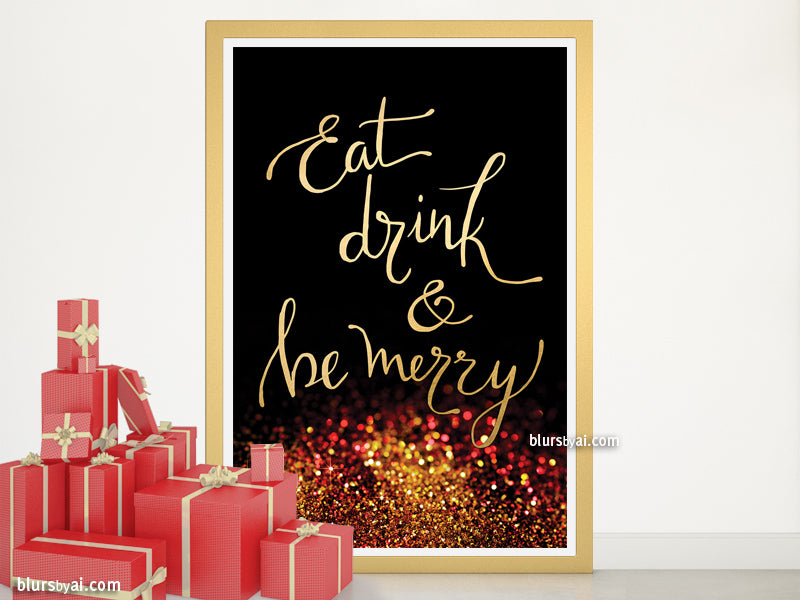 Eat drink & be merry, large printable Christmas decor gold modern calligraphy and glitter bokeh