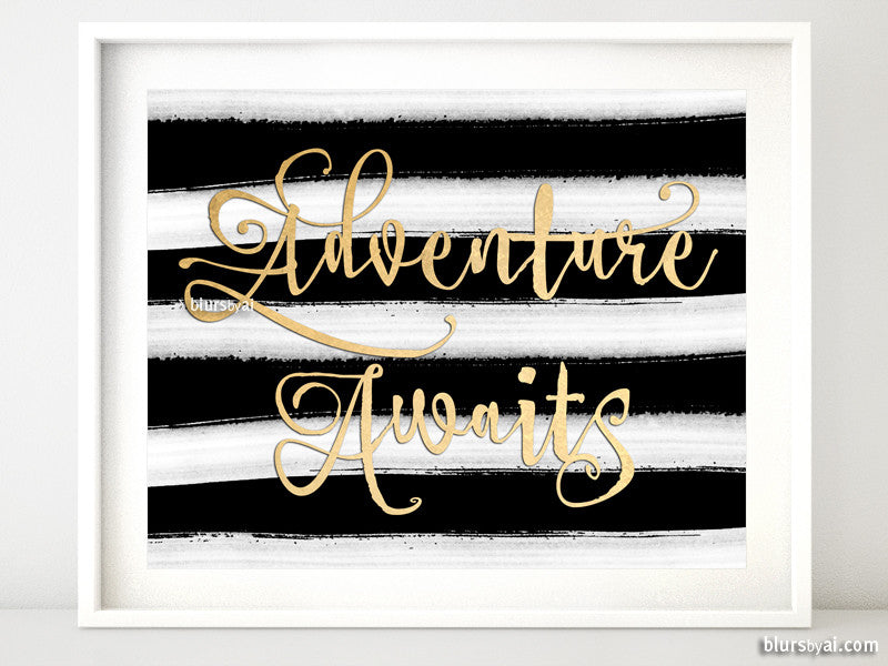 Adventure awaits printable art in gold foil and black & white stripes - Personal use