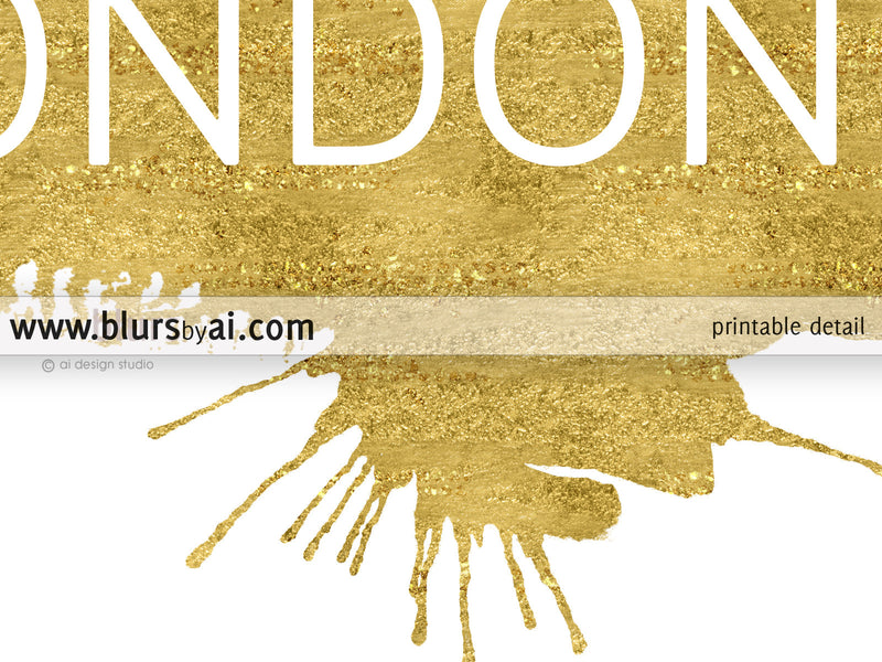 London printable home decor featuring a gold paint stroke - Personal use