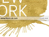 New York printable home decor featuring a gold paint stroke
